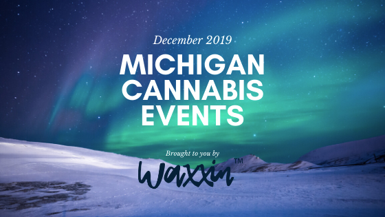 December 2019 Michigan Cannabis Events