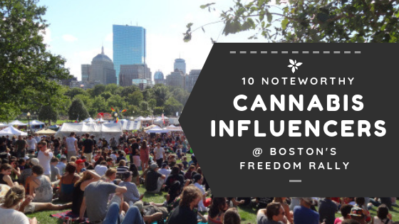 10 cannabis influencers at Boston freedom rally hempfest 2018